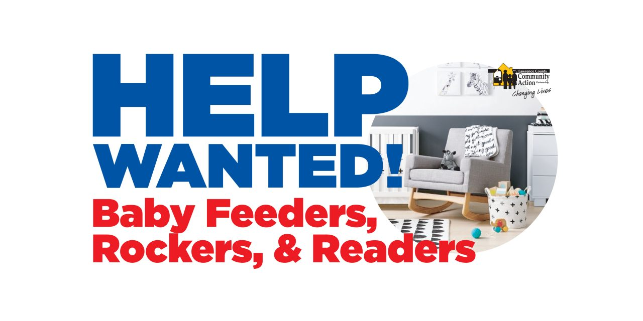 Help Wanted! Baby Feeders, Rockers, & Readers