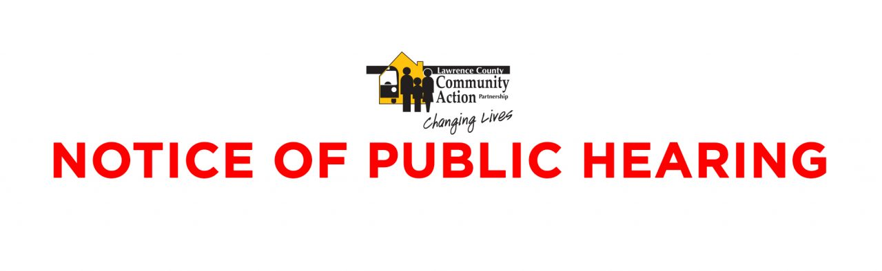 Notice of Public Hearing Lawrence County HOME/Weatherization Deferral Pilot Initiative